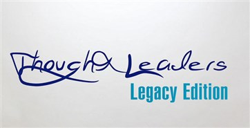 Thought Leaders – Legacy Edition